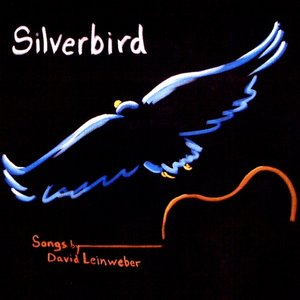 Image pour 'Silverbird II, Songs by David Leinweber'