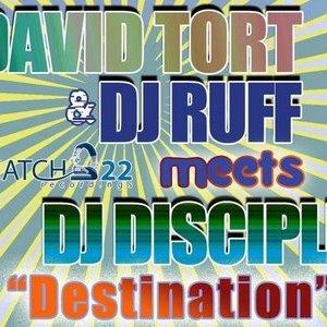 Image for 'David Tort & DJ Ruff meets DJ Disciple'