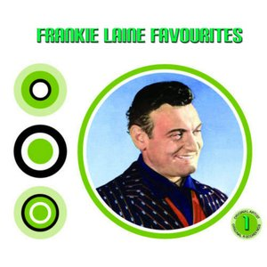 Image for 'Frankie Laine Favourites 1'