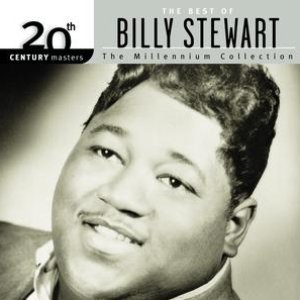 Image for '20th Century Masters: The Millennium Collection: Best Of Billy Stewart'
