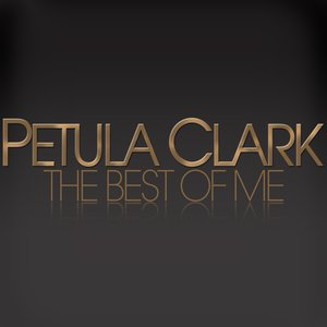Image for 'Petula Clark - The Best of Me'
