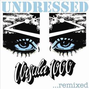 Imagem de 'Undressed...Remixed'