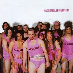 Image for 'Death Metal Is for Pussies'