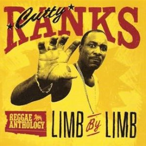 Bild für 'Reggae Anthology: Cutty Ranks - Limb By Limb'
