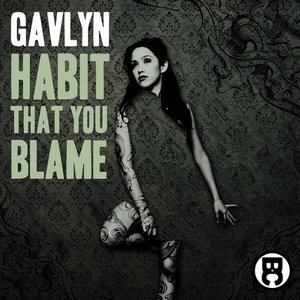 Image for 'Habit That You Blame'