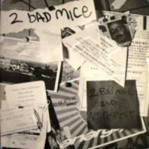 Image for '2 Bad Mice / No Respect'
