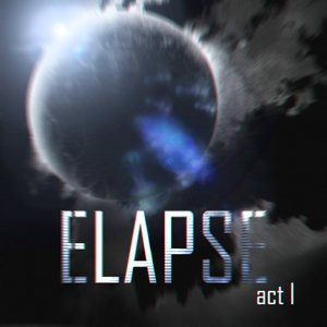 Image for 'Elapse: Act 1'