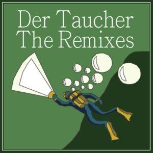 Immagine per 'Der Taucher Remixed'