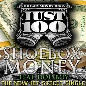 Image for 'Shoe Box Money Feat. Doe$Boy'