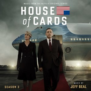 Image pour 'House Of Cards: Season 3 (Music From The Netflix Original Series)'