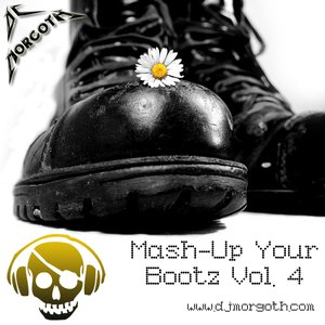 Image for 'Mash-Up Your Bootz Vol. 4'