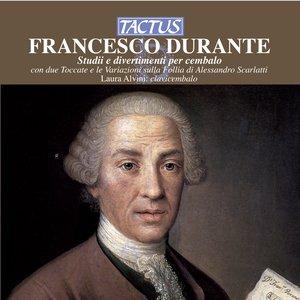 Image for 'Durante: Studii e divertimenti per cembalo con due Toccate e le Variazioni sulla Follia di Alessandro Scarlatti'