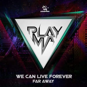 Image for 'We Can Live Forever / Far Away'