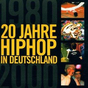 Image for '20 Jahre HipHop in Deutschland 1980-2000'