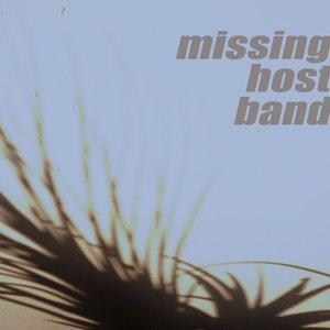 Image for 'Missing Host Band'