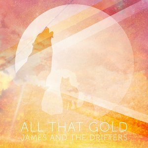 Image for 'All That Gold'