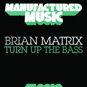 Image for 'Turn Up the Bass'