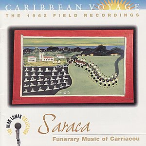 Image for 'Carribbean Voyage: Saraca - Funerary Music of Carriacou'