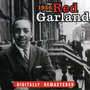 Image for 'The 1956 Red Garland Trio'