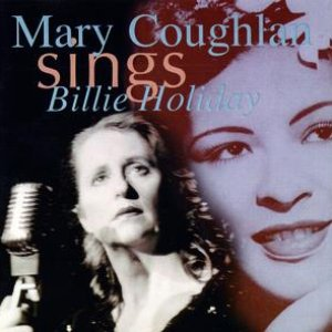 Image for 'Mary Coughlan Sings Billie Holiday'