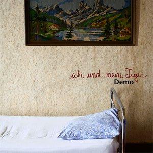 Image pour 'Ich und mein Tiger - Demo'