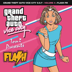 Grand Theft Auto Vice City O.S.T. - Volume 4: FLASH FM