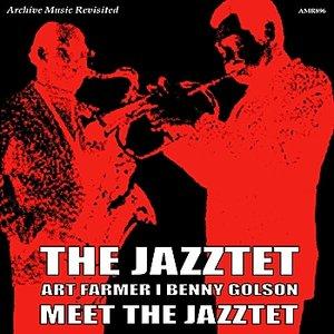 Image for 'Art Farmer & Benny Golson Meet the Jazztet'