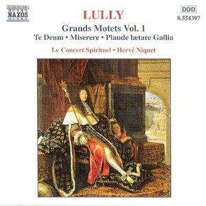 Imagem de 'Grands Motets, Volume 1: Te Deum / Miserere / Plaude lætare Gallia (Le Concert Spirituel feat. conductor: Hervé Niquet)'