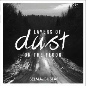 Image for 'Layers of Dust On the Floor'