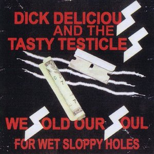 Image for 'We Sold Our Souls for Wet Sloppy Holes'