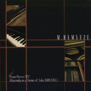 """Bild für 'Piano Pieces """"SF2"""" M.HAMAUZU'"""