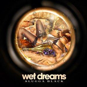 Imagen de 'Wet Dreams The Mixtape'