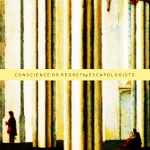 Image for 'Conscience or Regret'