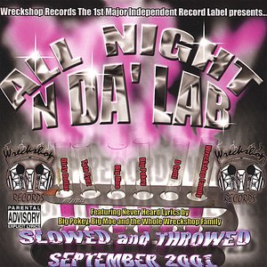 Image for 'All Night N Da Lab : Slowed And Throwed'