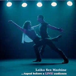 Bild für 'Laika Sex Machine'