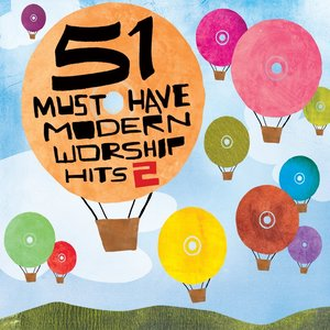 Image for '51 Must Have Modern Worship Hits, Vol. 2'