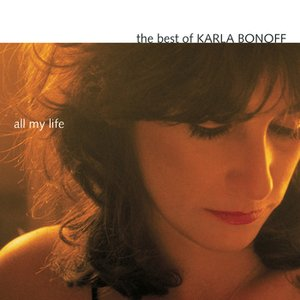 Image for 'The Best Of Karla Bonoff: All My Life'