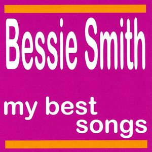 Image for 'Bessie Smith : My Best Songs'
