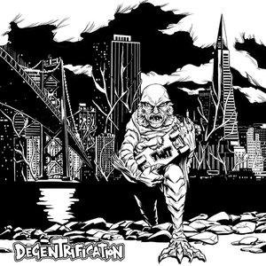 Image for 'Degentrification'