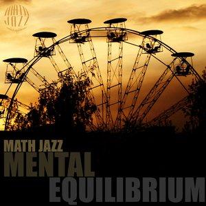 Image for 'Mental Equilibrium'