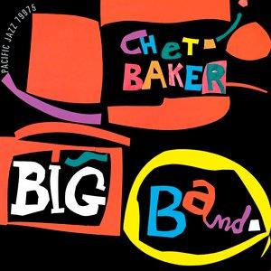 Image for 'Chet Baker Big Band'