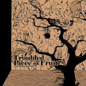 Bild för 'A Troubled Piece of Fruit'