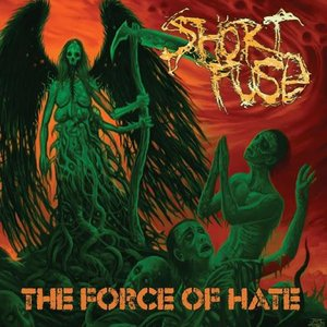 Image for 'The Force of Hate'