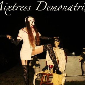 Image for 'MIXTRESS DEMONATRIX & The ANONYMOUS'