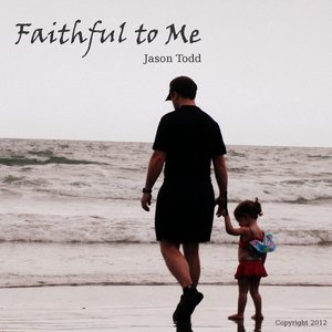 Image for 'Faithful To Me'