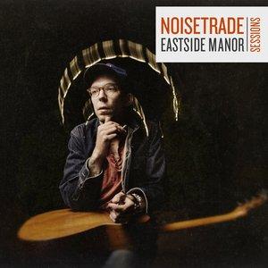 Image for 'NoiseTrade Eastside Manor Session'