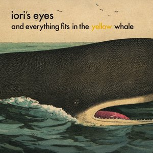 Bild för 'And Everything Fits in the Yellow Whale'