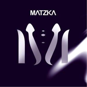 Image for 'MATZKA'