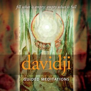 Image for 'Guided Meditations: Fill What Is Empty; Empty What Is Full'