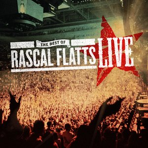 Imagem de 'The Best of Rascal Flatts LIVE'